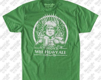 St. Patricks Day Shirt - Game of Thrones Shirt - Tyrion Lannister Shirt - Mens Beer Shirt - Wee Heavy Ale Hand Printed on a Mens Green Shirt