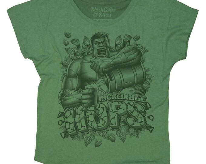 Hulk Shirt- Womens Craft Beer Shirt -Womens Beer Hops Shirt- The Incredible Hulk Hand Screen Printed on a Womens Dolman - Beer Shirt