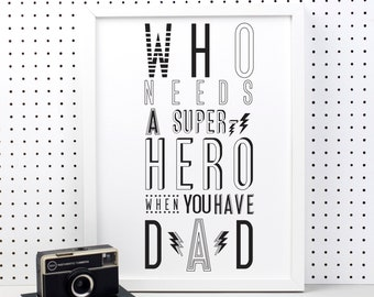 Super Hero Dad Print - dad gift- best dad gift - dad to be gift - typographic print - best daddy - my dad - new dad - fathers day gift - art