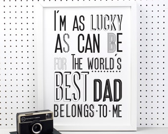 World's Best Dad Print dad gift- best dad gift - dad to be gift - typographic print - best daddy - my dad - new dad - fathers day gift - art