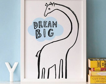 Dream Big Giraffe Print - nursery decor - 1st birthday print - nursery art- dream big little one - giraffe print - inspirational print
