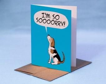 BEAGLE SORRY CARD - Cartoon Beagle I'm So Sorry Card - I'm Sorry Dog Beagle Card - Beagle Sorry Greeting Card