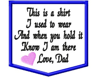 Embroidery Design Instant Download: Memory Pillow Patch Applique. Shirt I Used To Wear. Digitized Memory Poem Embroidery Design 4x4