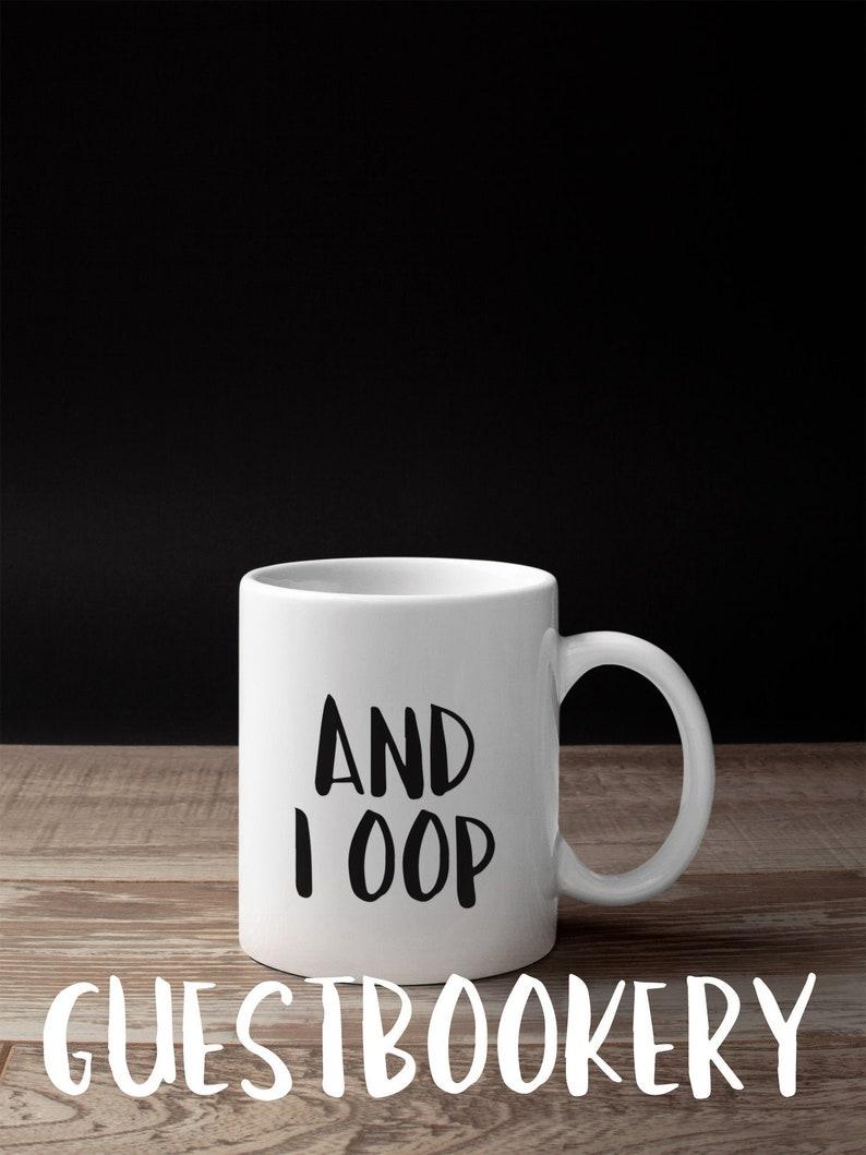 And I Oop Mug And I Oop And I Oop Meme Meme Meme Gift Etsy