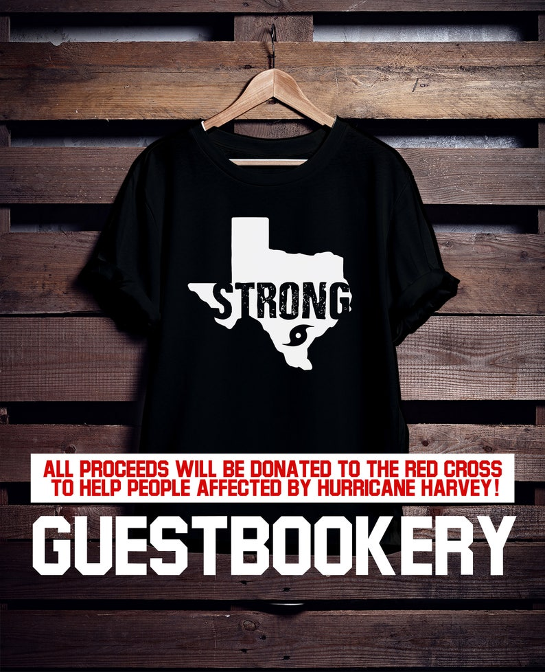 Texas Strong T Shirt Harvey Hurricane Harvey Texas Etsy
