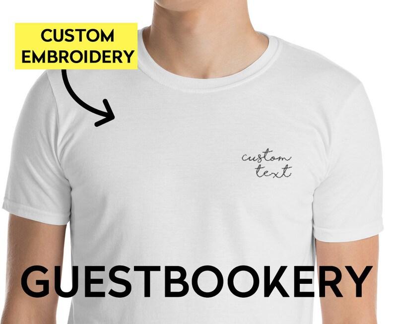 Custom EMBROIDERED T-shirt - Custom Embroidery - Embroidered - Custom  T-Shirt - Customized - Custom Text - Custom Logo - Unisex