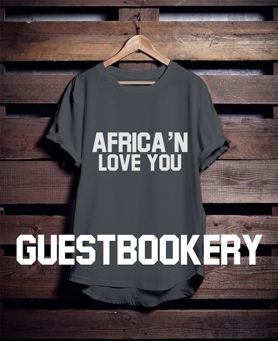 Africa'n Love You T-shirt africain - vêtements africain T-shirt - africain - Graphic Tees - Nubie - vie noir matière - T-shirt drôle - Afrique - Afrocentric a92457