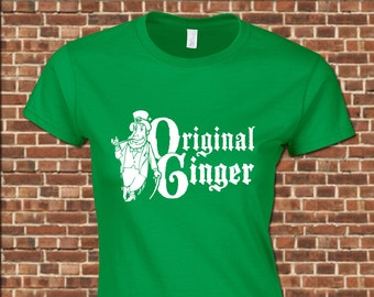 ORIGINAL GINGER - Womens Junior Fit T-Shirt - all sizes available - vintage saint patty's day redhead clover irish drinking tee