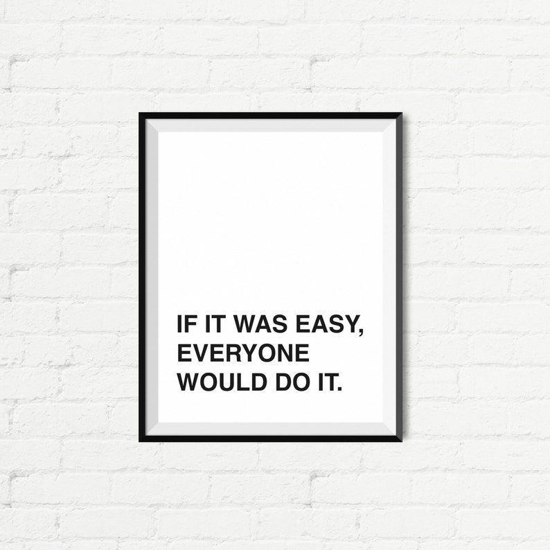 Instant Download If It Was Easy Everyone Would Do It Etsy