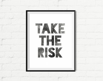 Instant Download - Take The Risk
