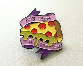 Pizza Time Enamel Pin
