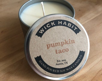 Pumpkin Taco Soy Candle // Pumpkin, Tortilla, Cumin, Pepper