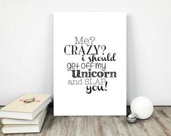 Unicorn 'Crazy' Quote - INSTANT DOWNLOAD