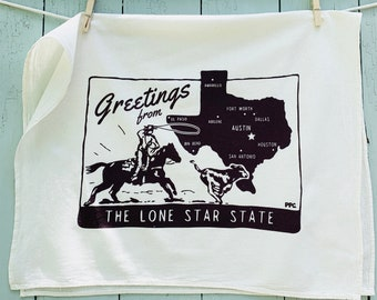 Tea Towel, Greetings from the Lone Star State. Hand Printed, Texas Retro Style