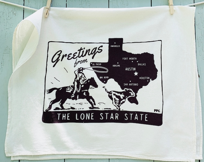 New! Greetings from the Lone Star State. Hand Printed Texas Tea Towel, Retro Style