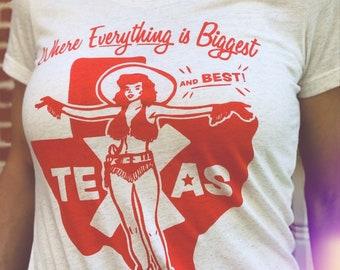Everything is Biggest and Best in Texas Women's Slim Tee