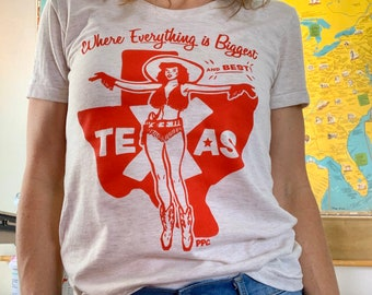 T-Shirt, Where Everything is Biggest and Best, Women's Slim Fit, Retro Texas Cowgirl