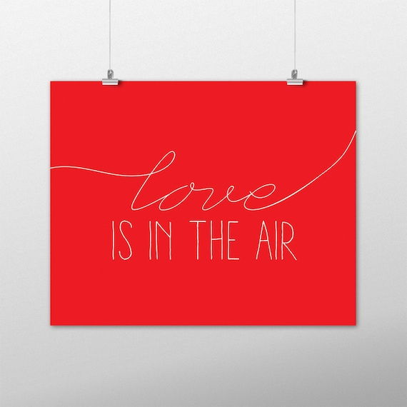 Valentine Art Love Valentines Day Love Is In The Air Etsy