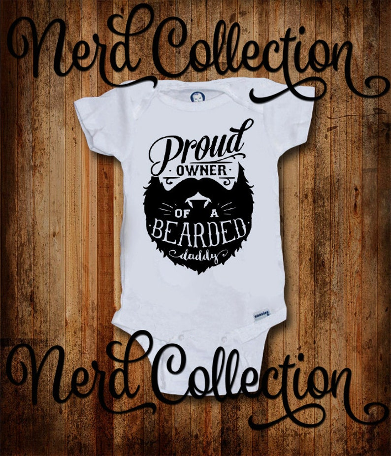 a013a886e21 Baby Onesie© Proud Owner of a Bearded Daddy Beard Mustache Dad | Etsy