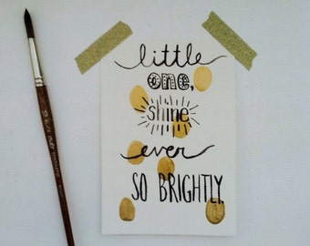 Nursery art - Little one, shine ever so brightly! Handlettering Watercolor Painting, Gold, Nursery, children, dots , wall art