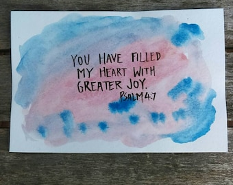 You have filled my heart with greater joy - Bible verse art - scripture art - scripture watercolor - psalms