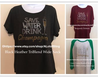 Save Water Drink Champagne Rhinestone T-Shirt