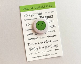 Pea of positivity small button badge, mini happy, positive gift, friendship, you're the best, you got this, supportive, care