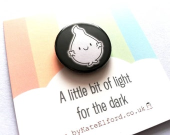 A little bit of light for the dark button badge, cute blob, positive gift, friendship, care, supportive, anxiety, mini badge