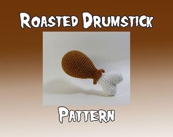 Roasted Drumstick Crochet Pattern - Amigurumi Chicken Drumstick - Easy Crochet Food Pattern