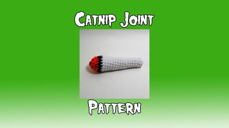 Catnip Joint Pattern  Crochet PDF Weed Blunt  Amigurumi image 0
