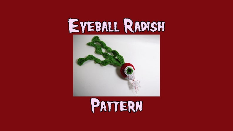 Eyeball Radish Crochet Pattern  Amigurumi Horror Vegetable image 0