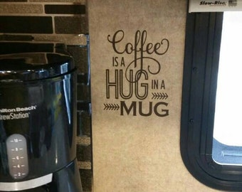 Coffee is a Hug in a Mug Wall Decal Kitchen Decal Coffee Decal