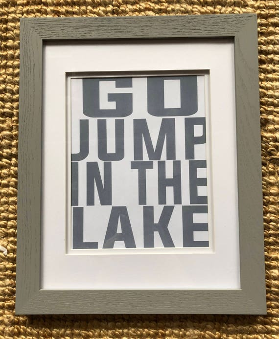 Go Jump In The Lake Instant Download Print Etsy