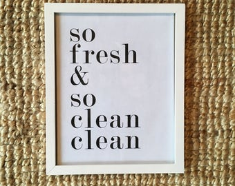 So Fresh & So Clean Clean Instant Download Print