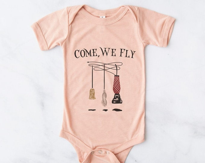Come We Fly / Halloween Baby Bodysuit / Baby Clothes / Baby Gift / Baby Shower