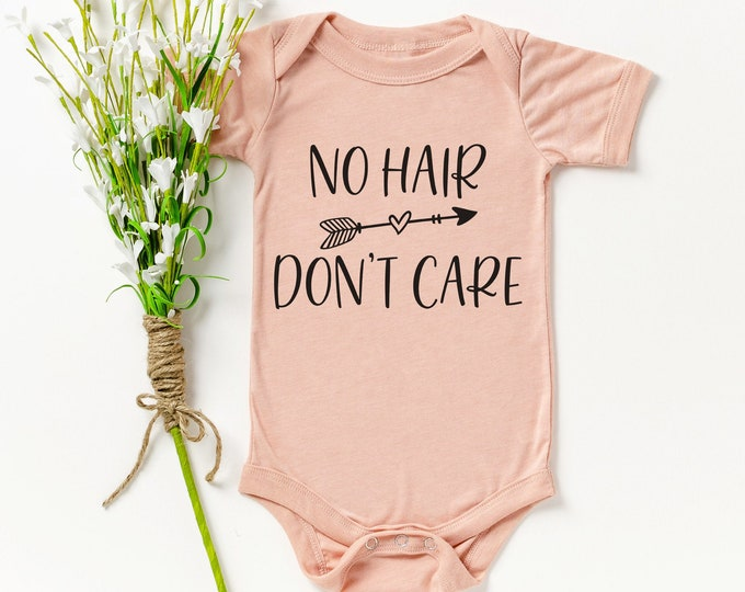 No Hair Don't Care  / Baby Girl bodysuit / Baby gift / baby shower / baby announcement / pregnancy / cute