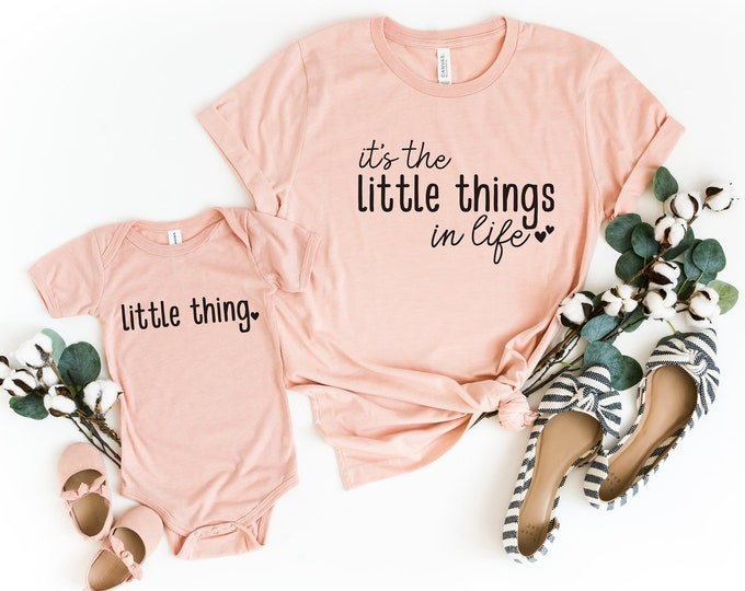 Mommy & Me Outfit / It's The Little Things In Life / Little Thing