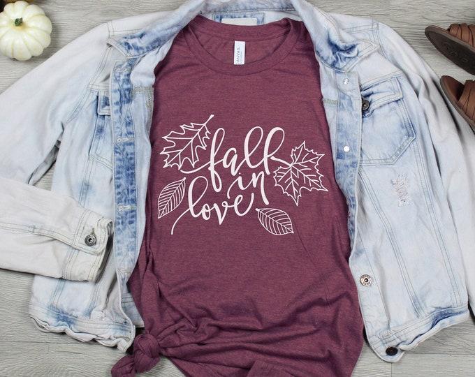 Fall In Love Tee / Women's Tee / Fall Shirt / Autumn