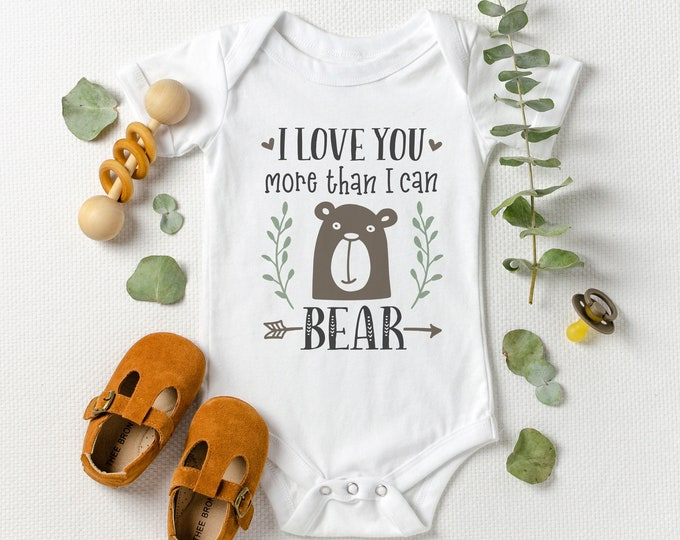 I love you more than I can bear / Baby bodysuit / Baby gift / baby shower / baby announcement / pregnancy / cute