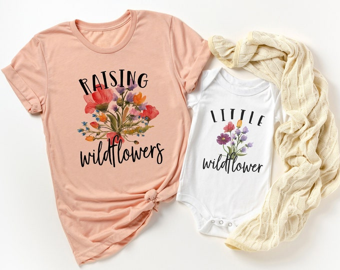 Mommy & Me Outfit / Raising Wildflowers / Little Wildflower