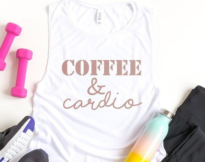 Coffee And Cardio Muscle Tank / Workout Tank / Workout Shirt / Funny Gym Shirt / Funny / Caffeine / Coffee
