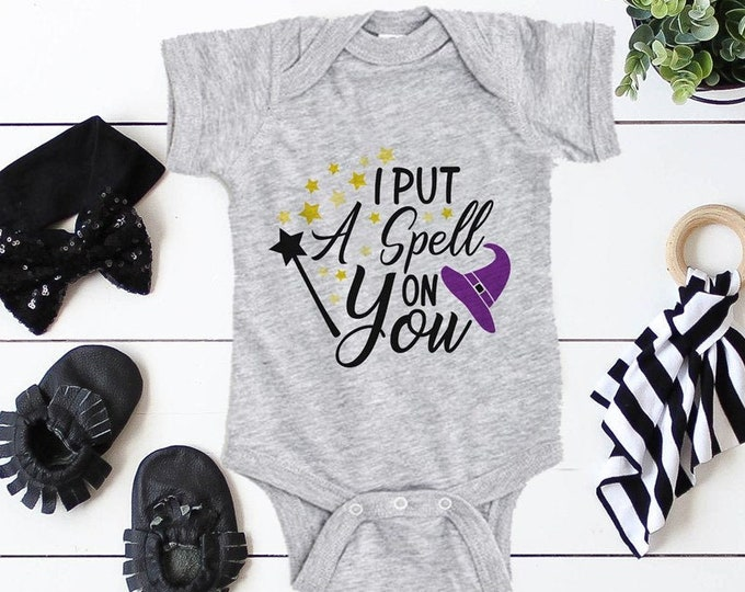 I Put A Spell On You / Halloween Baby Bodysuit / Baby Clothes
