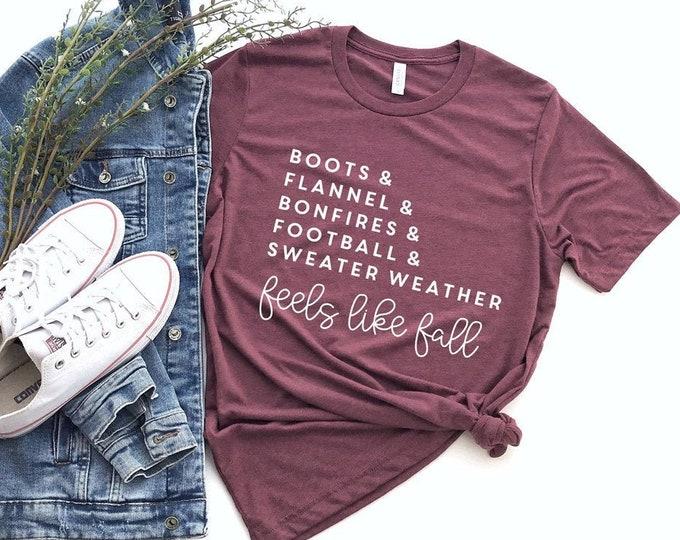 Feels Like Fall Tee / Women's Tee / Fall Shirt / Autumn