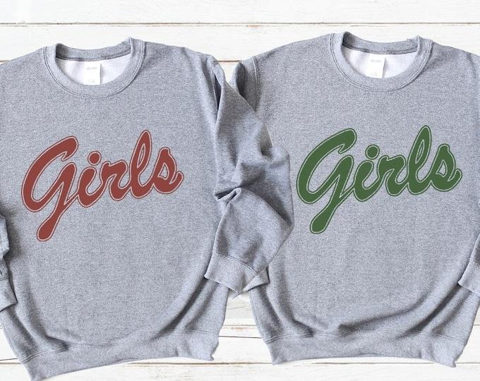 Girls Sweatshirt / Friends Tv Show /