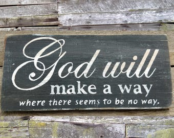 God Will Make a Way Wooden Sign, God Will Make a Way Rustic Sign, Inspirational Sign, Home Decor, Wood Sign, Wooden Sign, Handmade Sign,