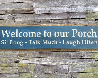 Welcome to our Porch Wooden Sign, Welcome to our Porch Distressed Sign, Rustic Sign, Home Decor, Handmade Sign, Sign Made in USA
