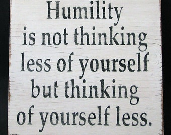 Humility Is... Wooden Sign