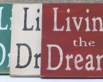 Livin' the Dream  Wooden Sign, Livin' the Dream Distressed Sign, Livin' the Dream Rustic Sign, Livin' the Dream Home Decor, Handmade Sign