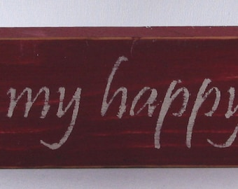 This Is My Happy Place Wooden Sign