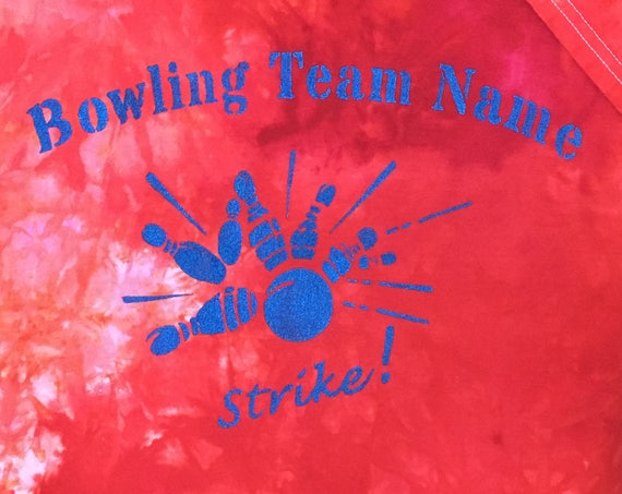 Bowling League Team Hand Dyed Hand Painted Personalized Shirt
